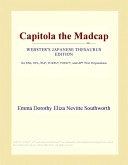 Capitola the Madcap (Webster's Japanese Thesaurus Edition)