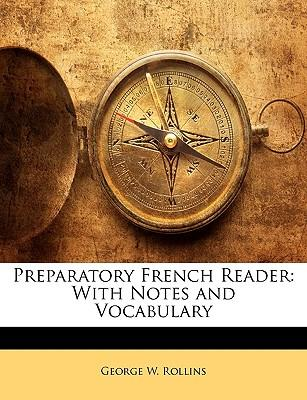 Preparatory French Reader