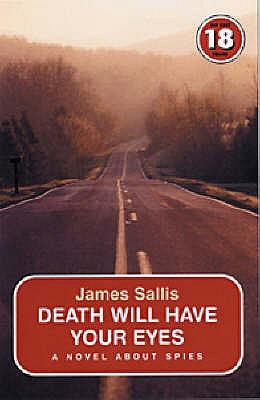 Death Will Have Your Eyes (No Exit Press 18 Years Classic)