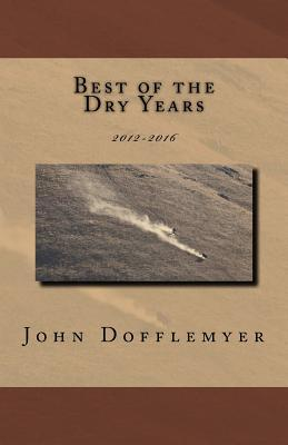 Best of the Dry Years