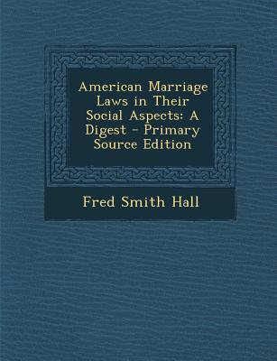 American Marriage Laws in Their Social Aspects