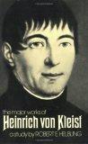 The Major Works of Heinrich Von Kleist