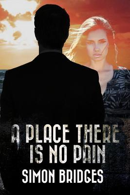 A Place There Is No Pain