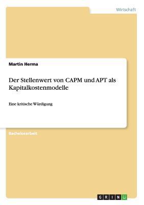 Der Stellenwert von CAPM und APT als Kapitalkostenmodelle