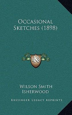 Occasional Sketches (1898)