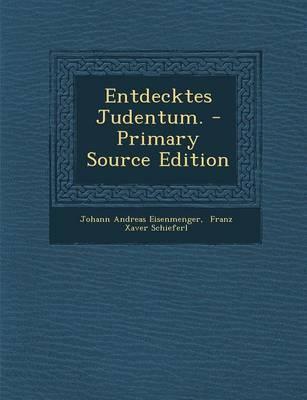 Entdecktes Judentum.