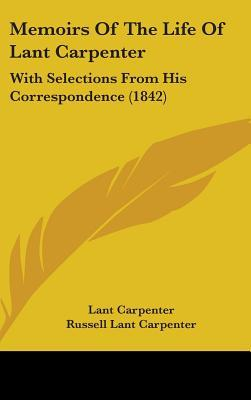 Memoirs of the Life of Lant Carpenter