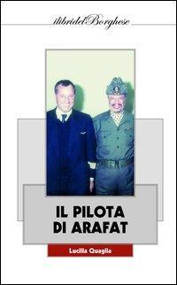 Il pilota di Arafat