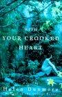 With Your Crooked Heart
