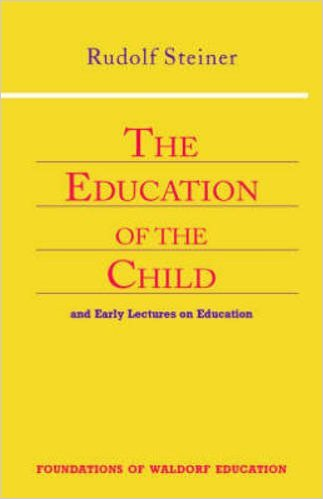 The education of the child and early lectures on education