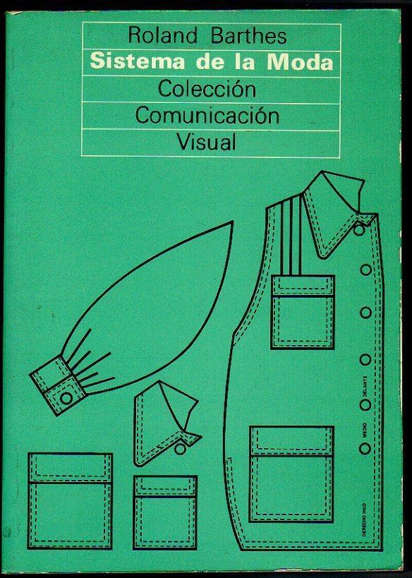 "Sistema de la moda"" - Roland Barthes - Anobii"