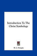 Introduction to the Christ Symbology