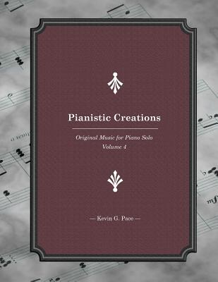 Pianistic Creations Book 4