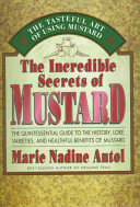 The Incredible Secrets of Mustard