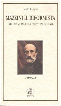 Mazzini il riformist...