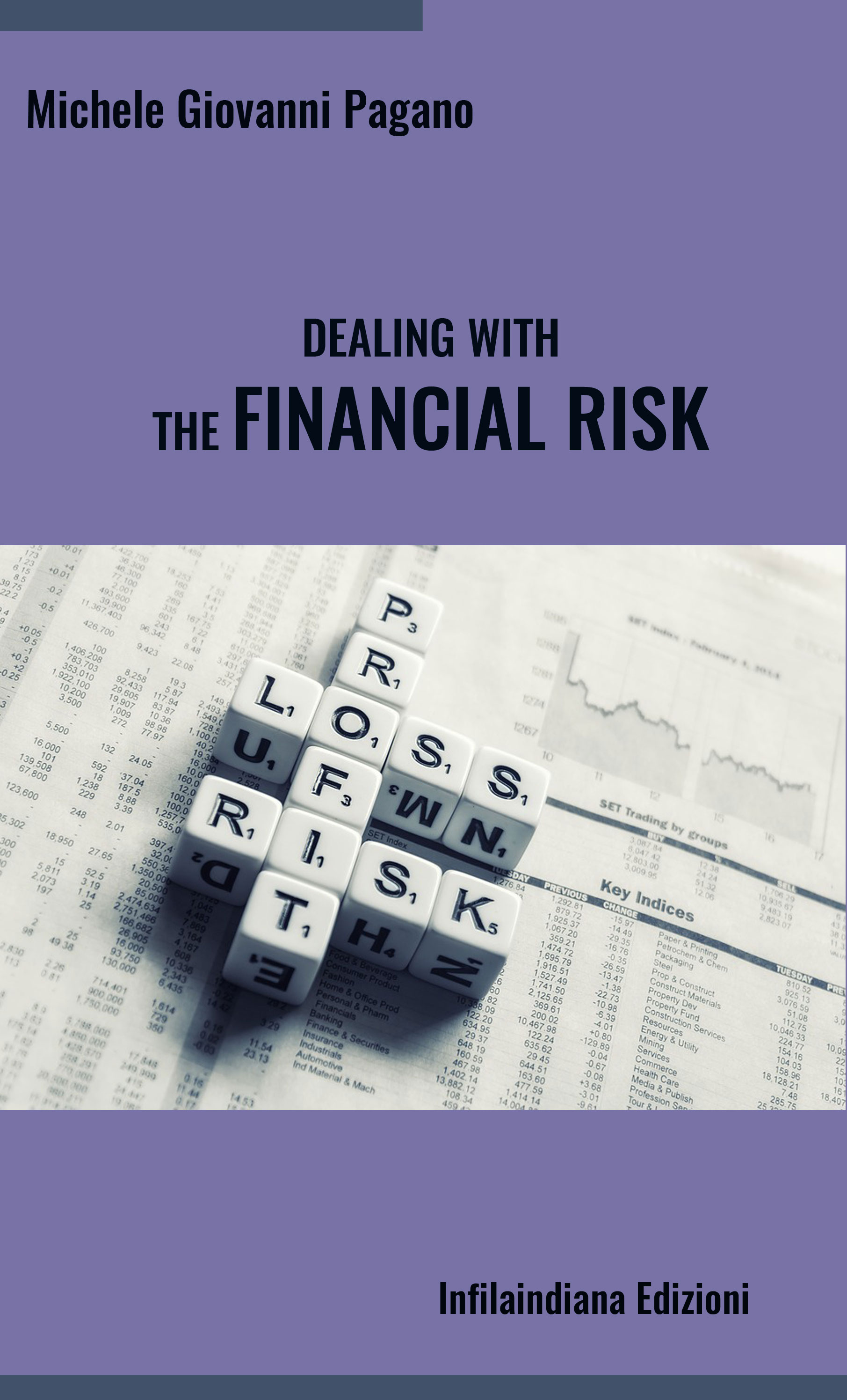 Dealing with the Financial Risk