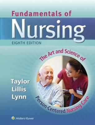 Fundamentals of Nursing, 8th Ed. + Prepu + Skill Checklists for Taylor's Clinical Nursing Skills, 4th Ed. + Taylor's Video Guide to Clinical Nursing Skills, 3rd Ed.