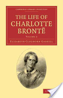 The Life of Charlotte Brontė