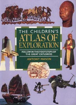 The Children's Atlas of Exploration