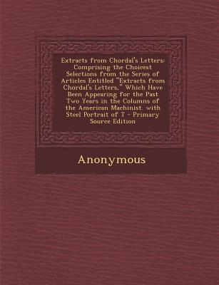 Extracts from Chordal's Letters