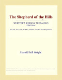 The Shepherd of the Hills (Webster's German Thesaurus Edition)