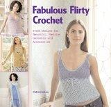Fabulous Flirty Crochet