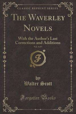 The Waverley Novels, Vol. 4 of 5