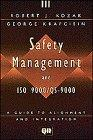 Safety Management and ISO 9000/QS-9000