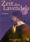 Zeit des Lavendels
