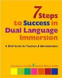 7 Steps to Success in Dual Language Immersion