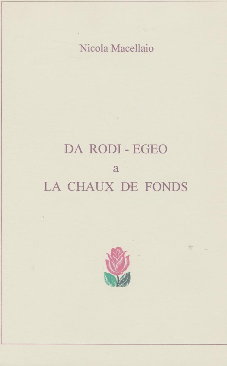 Da Rodi-Egeo a La Chaux de Fonds