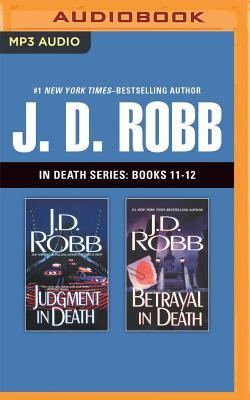 Judgment in Death / Betrayal in Death