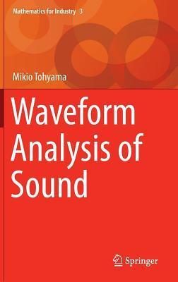 Waveform Analysis of Sound