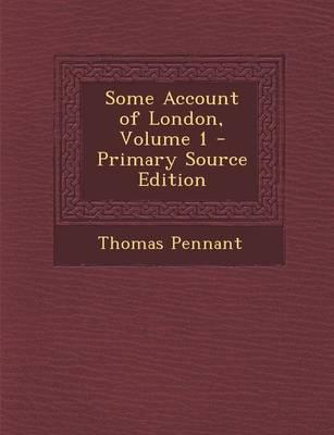 Some Account of London, Volume 1