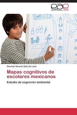 Mapas cognitivos de escolares mexicanos