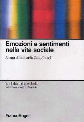 Emozioni e sentimenti nella vita sociale