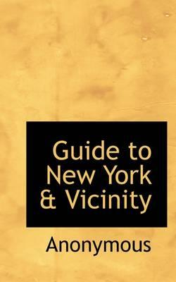Guide to New York & Vicinity