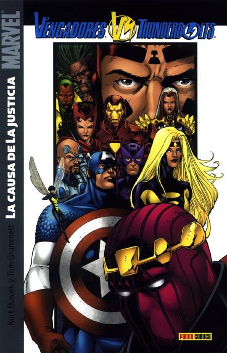Vengadores / Thunderbolts: La causa de la justicia