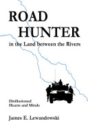Road Hunter in the Land Between the Rivers