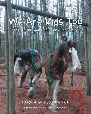 We Are Kids Too
