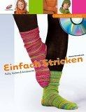 Einfach Stricken mit DVD. Pullis, Socken & Accessoires