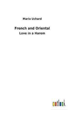 French and Oriental