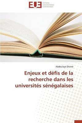 Enjeux et Défis de la Recherche Dans les Universites Senegalaises