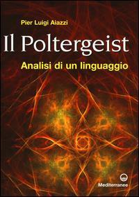 Il poltergeist. Analisi di un linguaggio
