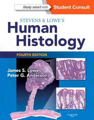 Stevens & Lowe's Human Histology, 4th Edition