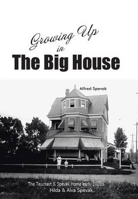 Growing Up in the Big House