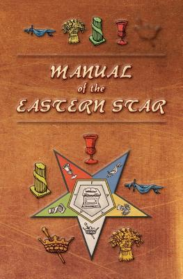 Manual of the Eastern Star