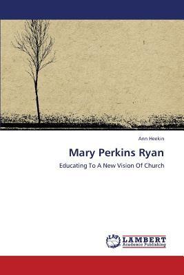 Mary Perkins Ryan