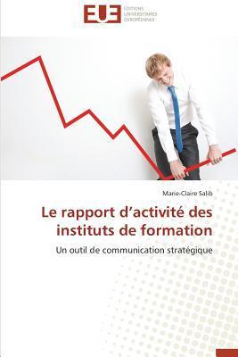 Le Rapport d Activité des Instituts de Formation