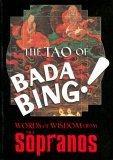 The Tao of Bada Bing!